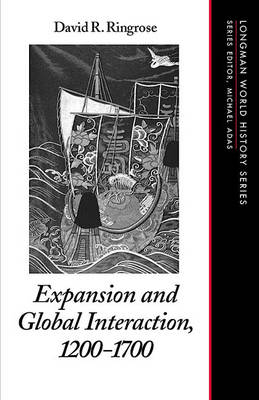 Expansion and Global Interaction: 1200-1700 (Paperback)