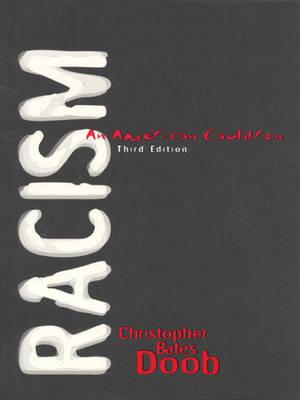 Racism: An American Cauldron (Paperback)
