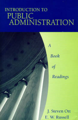 Introduction to Public Administration: A Book of Readings (Paperback)