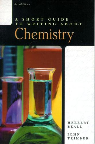 A Short Guide to Writing about Chemistry (Paperback)