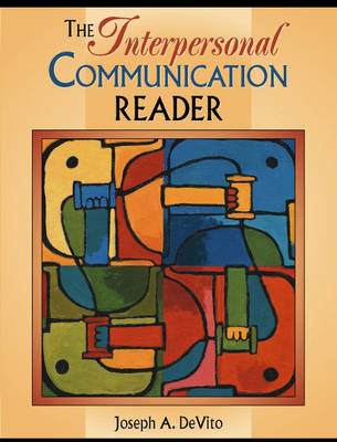 The Interpersonal Communication Reader (Paperback)