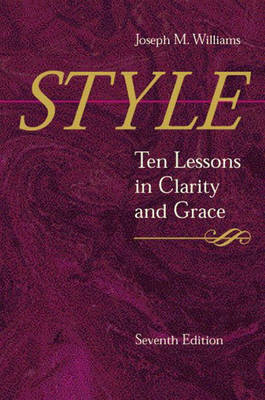 Style: Ten Lessons in Clarity and Grace (Paperback)
