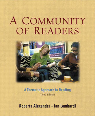 A Community of Readers: A Thematic Approach to Reading (Paperback)