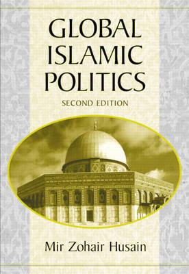 Global Islamic Politics (Paperback)
