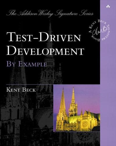 Test Driven Development: By Example - Addison-Wesley Signature Series (Beck) (Paperback)