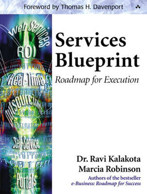 Services Blueprint: Roadmap for Execution (Paperback)