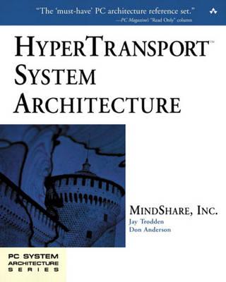 HyperTransport (TM) System Architecture (Paperback)