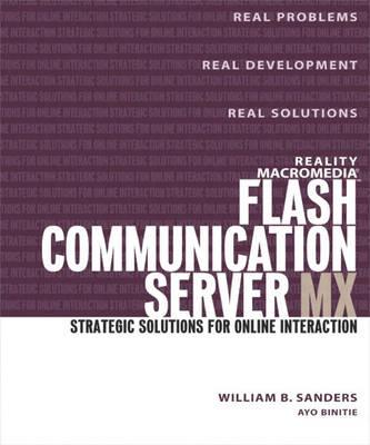 Reality Macromedia Flash MX: Flash Communication Server (Paperback)