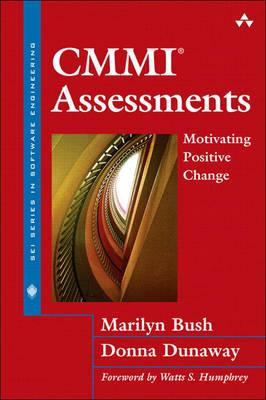 CMMI Assessments: Motivating Positive Change (Hardback)