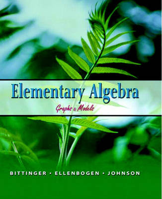 Elementary Algebra: Graphs and Models (Hardback)