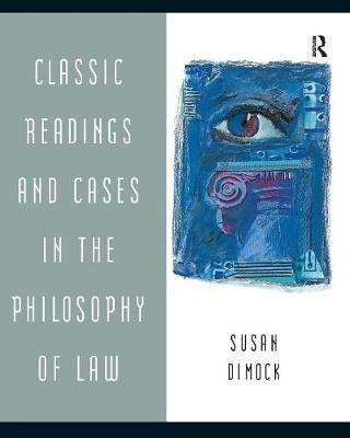 Classic Readings and Cases in the Philosophy of Law (Paperback)
