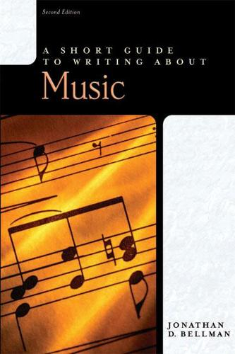 A Short Guide to Writing about Music (Paperback)