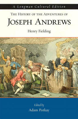 History of the Adventures of Joseph Andrews, The, A Longman Cultural Edition for History of the Adventures of Joseph Andrews (Paperback)