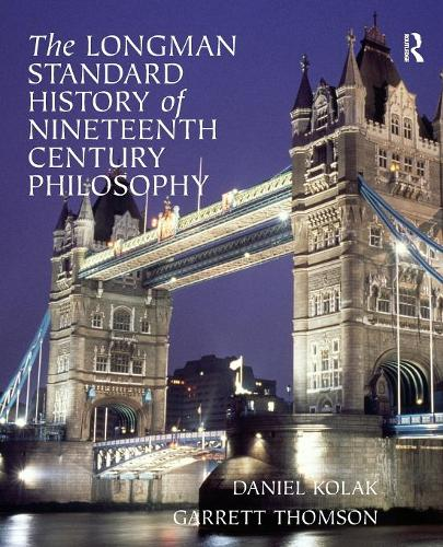 The Longman Standard History of 19th Century Philosophy (Paperback)