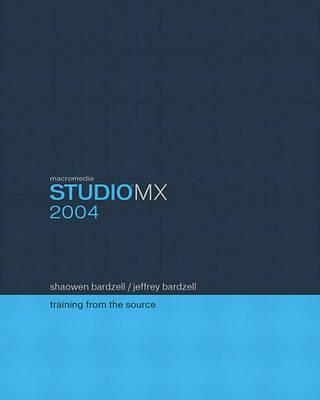 Macromedia Studio MX 2004: Training from the Source
