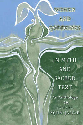 Women and Goddesses in Myth and Sacred Text (Paperback)
