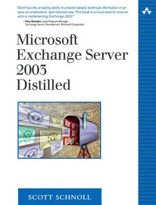 Microsoft Exchange Server 2003 Distilled (Paperback)