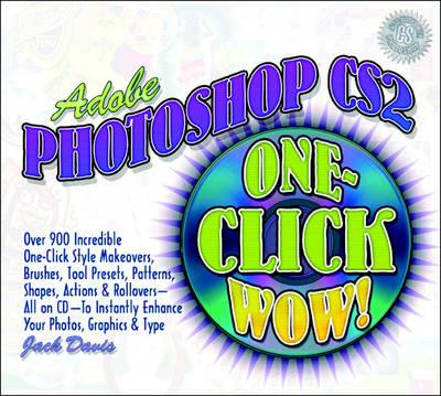 Adobe Photoshop CS2 One-Click Wow!