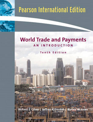 World Trade and Payments: An Introduction: International Edition (Paperback)