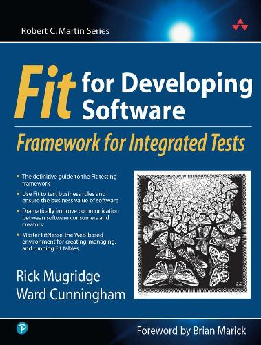 Fit for Developing Software: Framework for Integrated Tests (Paperback)