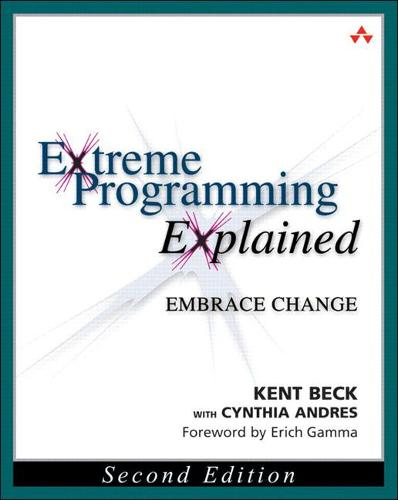 Extreme Programming Explained: Embrace Change (Paperback)