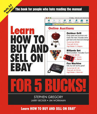 Learn How to Buy and Sell on eBay for 5 Bucks (Paperback)