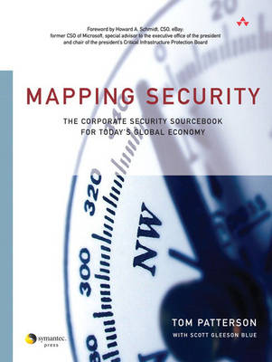 Mapping Security: The Corporate Security Sourcebook for Today's Global Economy (Paperback)