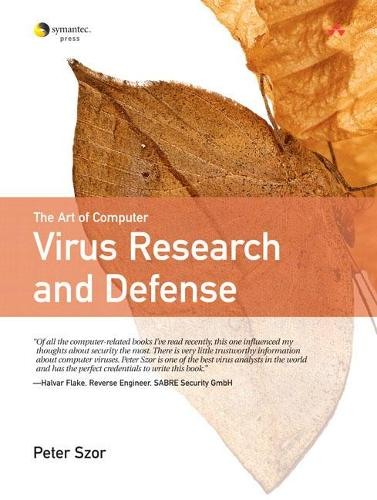 The Art of Computer Virus Research and Defense (Paperback)