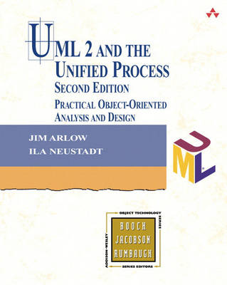 UML 2 and the Unified Process: Practical Object-Oriented Analysis and Design (Paperback)