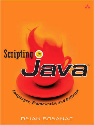Scripting in Java: Languages, Frameworks, and Patterns (Paperback)