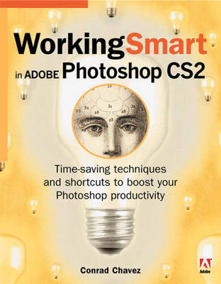 Working Smart in Adobe Photoshop CS2 (Paperback)