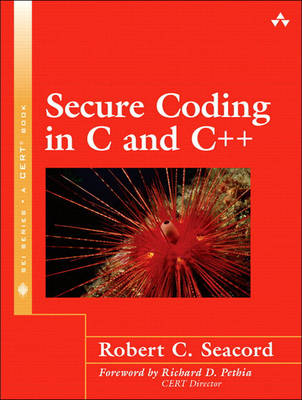 Secure Coding in C and C++ (Paperback)