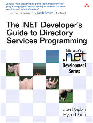 The .NET Developer's Guide to Directory Services Programming (Paperback)