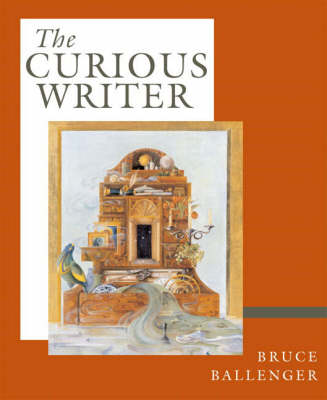 The Curious Writer, Brief Edition (with MyCompLab) (Paperback)