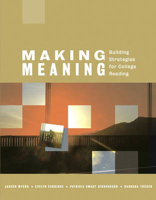 Making Meaning: Building Strategies for College Reading (Paperback)