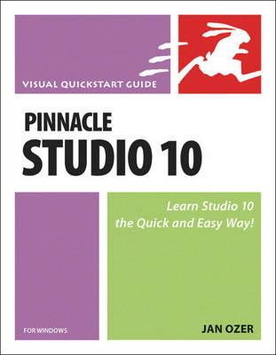Pinnacle Studio 10 for Windows - Visual QuickStart Guides (Paperback)