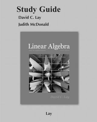Student Study Guide for Linear Algebra and Its Applications (Paperback)