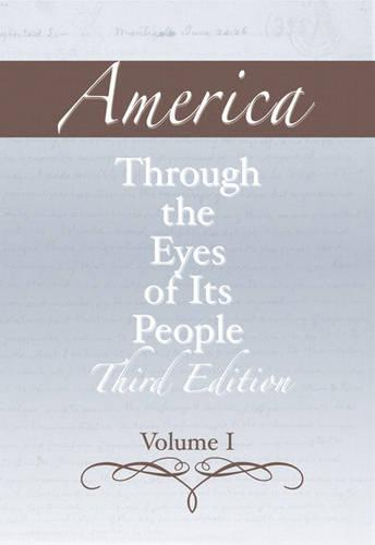 America through the Eyes of Its People, Volume 1 (Paperback)
