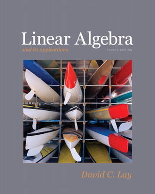 Linear Algebra plus MyMathLab Getting Started Kit for Linear Algebra and Its Applications (Hardback)