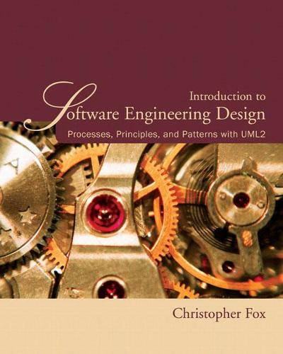 Introduction to Software Engineering Design: Processes, Principles and Patterns with UML2 (Paperback)