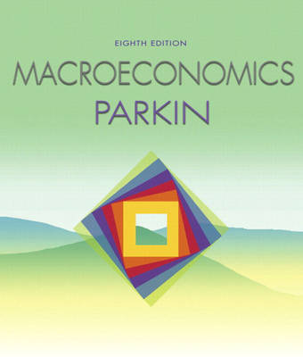 Macroeconomics with MyEconLab plus eBook 1-semester Student Access Kit (Paperback)