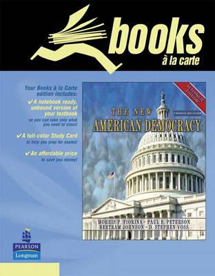 The New American Democracy, Alternate Edition, Books a la Carte Edition (Paperback)