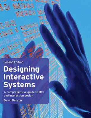 Designing Interactive Systems: A Comprehensive Guide to HCI and Interaction Design (Paperback)