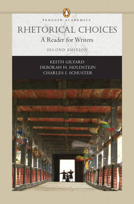 Rhetorical Choices: A Reader for Writers (Paperback)