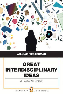 Great Interdisciplinary Ideas: A Reader for Writers (Paperback)