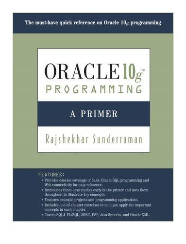 Oracle 10g Programming: A Primer (Paperback)
