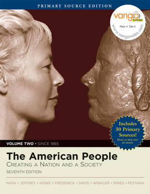 The American People: Creating a Nation and Society, Volume II, Primary Source Edition (Book Alone) (Paperback)