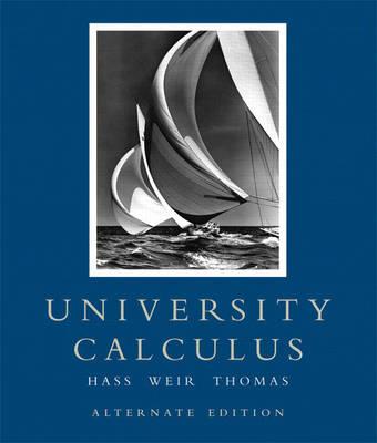 University Calculus: Alternate Edition (Hardback)
