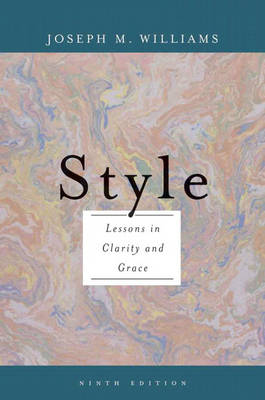 Style: Lessons in Clarity and Grace (Paperback)