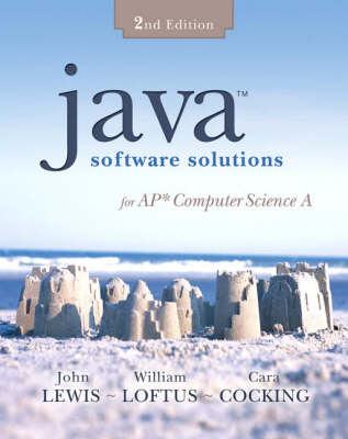 A Java Software Solutions for AP Computer Science (Hardback)